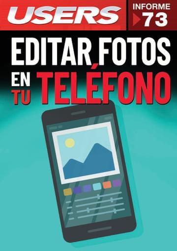 73 Informe USERS EDITAR FOTOS EN TU TELEFONO
