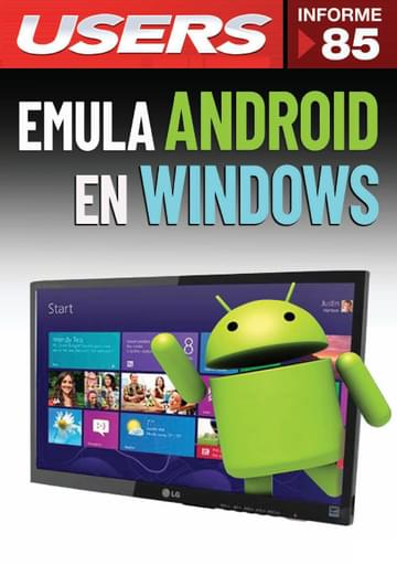85 Informe USERS - Emula Android en Windows