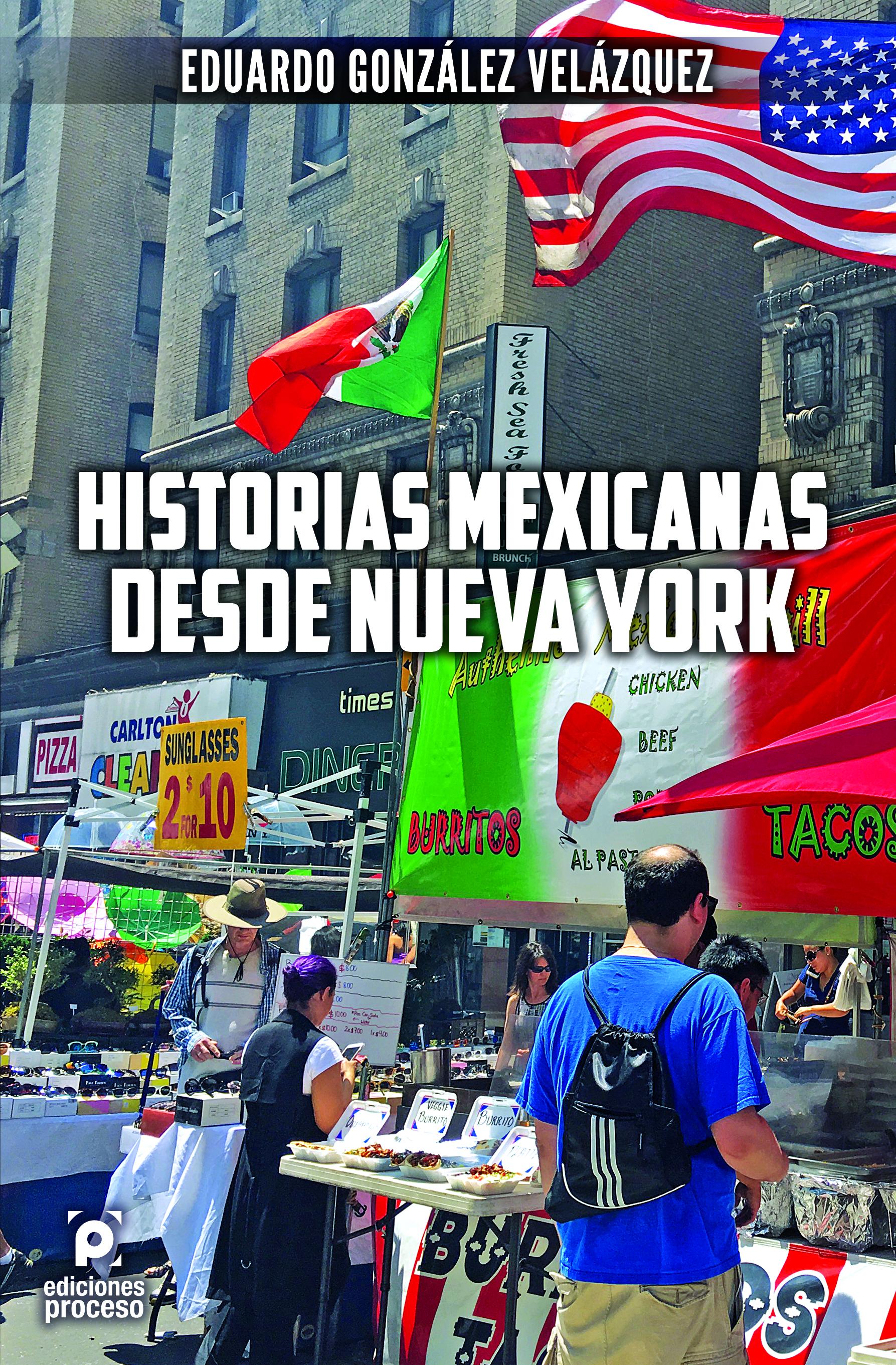 Historias mexicanas desde Nueva York