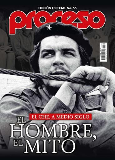 Edición Especial 55: El Che, a medio siglo. El hombre del mito