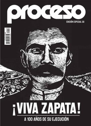 Edición Especial 58: ¡Viva Zapata! a 100 años de su ejecución