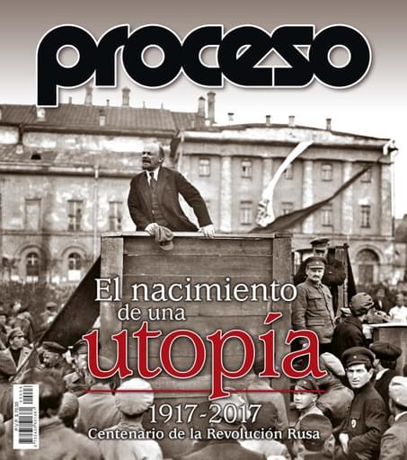 El nacimiento de una utopía.1917-2017: Centenario de la Revolución Rusa