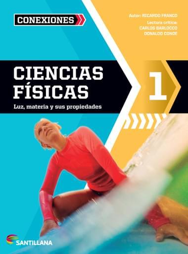 Ciencias Físicas 1 | Serie Conexiones