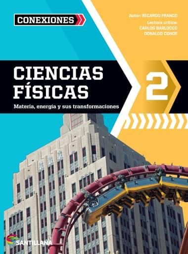 Ciencias Físicas 2 | Serie Conexiones