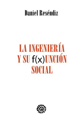 La ingeniería y su función social