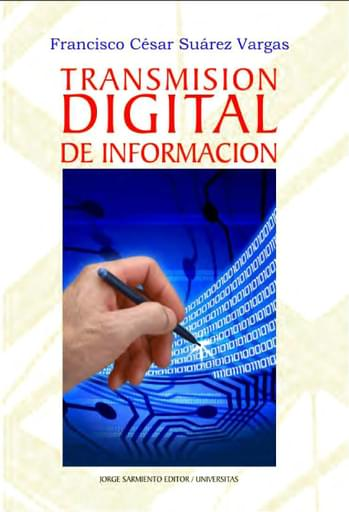 Transmisi{on Digital de la Informaci{on Ok - Suarez Vargas
