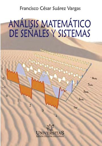 Analisis Matematico de Señales y Sistemas. Suarez Vargas