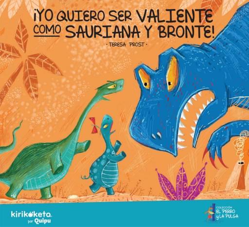 ¡Yo quiero ser valiente como Sauriana y Bronte!