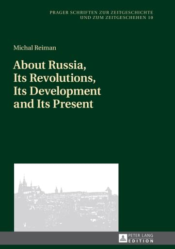 About Russia, Its Revolutions, Its Development and Its Present